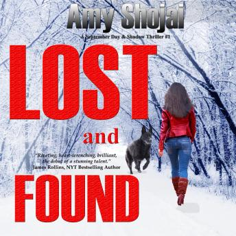 Lost And Found: A September Day & Shadow Thriller #1