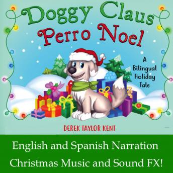 Doggy Claus: A Bilingual Holiday Tale