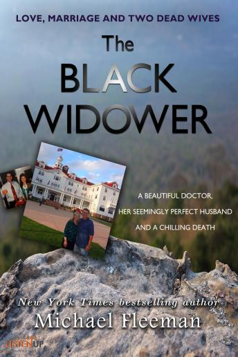 The Black Widower: A Beautiful Doctor, Her Seemingly Perfect Husband and a Chilling Death