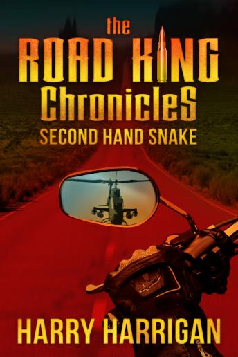 The Road King Chronicles: Second Hand Snake
