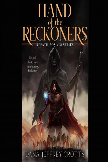 Hand of the Reckoners, Dana Jeffrey Crotts