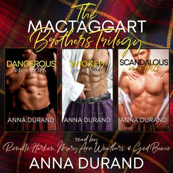 The MacTaggart Brothers Trilogy: Hot Scots Books 1-3