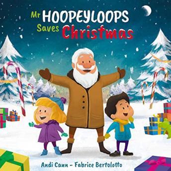 Mr. Hoopeyloops Saves Christmas