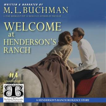 Welcome at Henderson's Ranch: a Henderson Ranch Big Sky romance story, M. L. Buchman