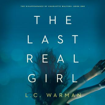 Last Real Girl, L.C. Warman