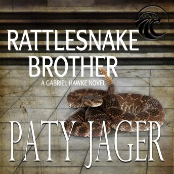 Rattlesnake Brother: Gabriel Hawke Novel