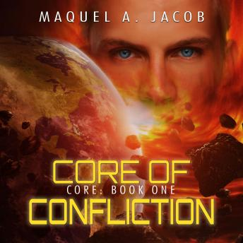 Core of Confliction: Core Book 1