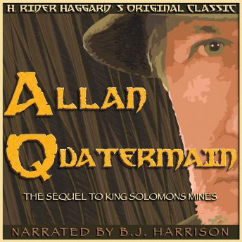 Allan Quatermain: Classic Tales Edition