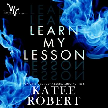 Learn My Lesson, Katee Robert