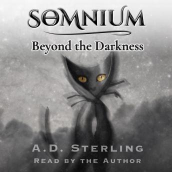 SOMNIUM Beyond the Darkness, A.D. Sterling