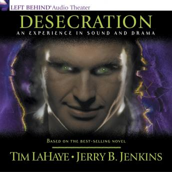 Download Desecration: Antichrist Takes the Throne by Jerry B. Jenkins, Tim Lahaye