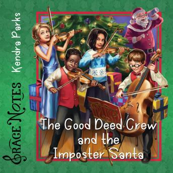 The Good Deed Crew and the Imposter Santa
