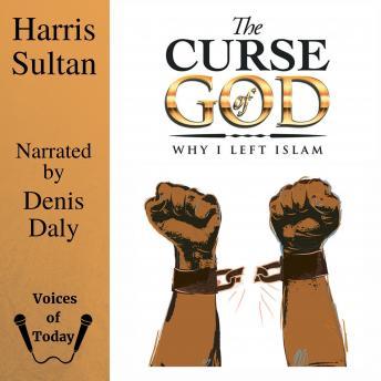 The Curse of God: Why I left Islam