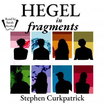 Hegel in Fragments