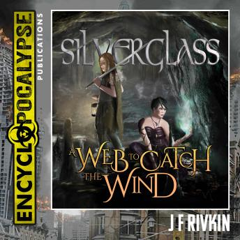 Silverglass - A Web To Catch The Wind