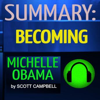 Summary: Becoming: Michelle Obama