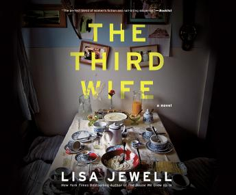 The Third Wife: A Novel Audiobook Free Download Online