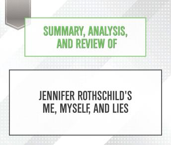 Download Summary, Analysis, and Review of Jennifer Rothschild's Me, Myself, and Lies by Start Publishing Notes