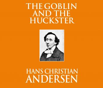 The Goblin and the Huckster