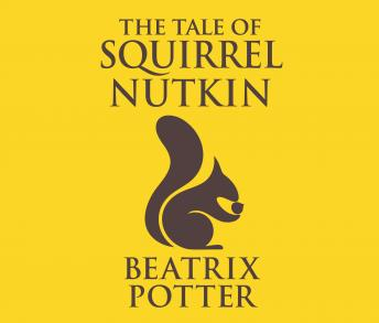 Tale of Squirrel Nutkin, Beatrix Potter