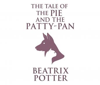 Tale of  Pie and  Patty-Pan, Beatrix Potter