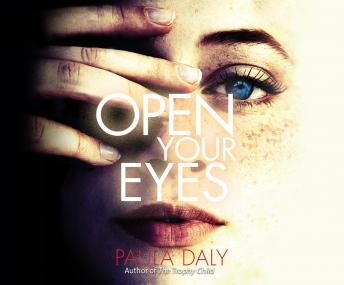 Open Your Eyes, Paula Daly