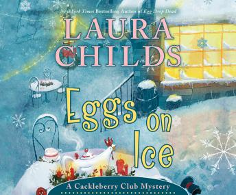 Eggs on Ice, Laura Childs