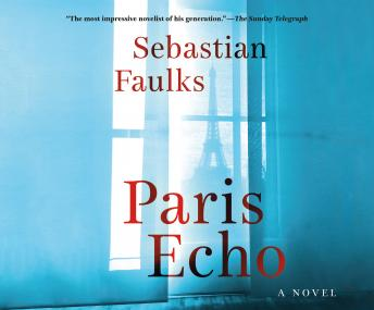Paris Echo: A Novel