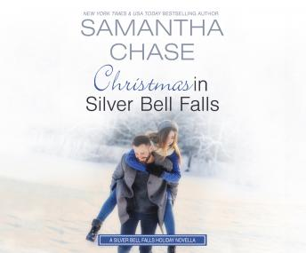 Download Christmas in Silver Bell Falls: A Silver Bell Falls Holiday Novella by Samantha Chase