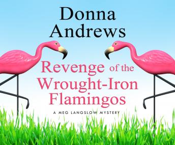 Revenge of the Wrought-Iron Flamingos