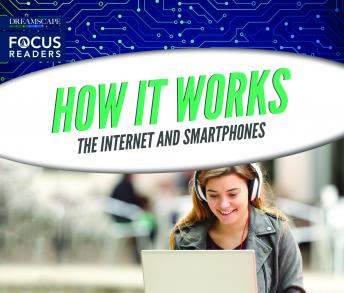 How It Works: The Internet and Smartphones