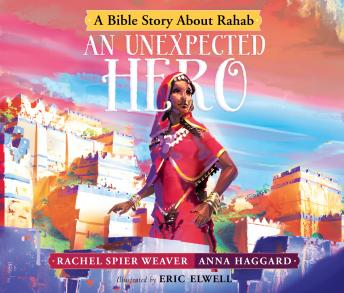 Unexpected Hero: A Bible Story About Rahab sample.