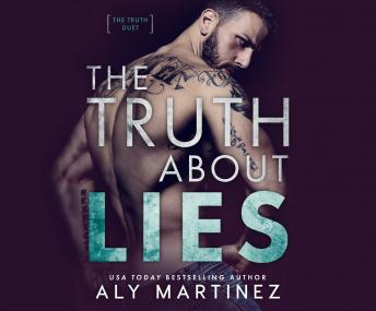 Truth About Lies, Aly Martinez