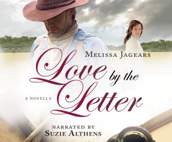 Download Love by the Letter by Melissa Jagears