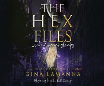 Download The Hex Files: Wicked Never Sleeps by Gina Lamanna