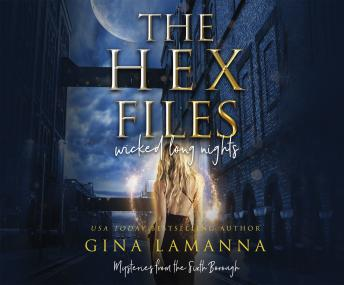 Hex Files: Wicked Long Nights, Audio book by Gina Lamanna