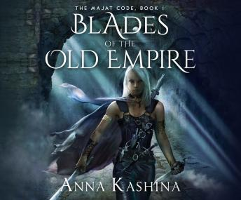 Download Blades of the Old Empire by Anna Kashina