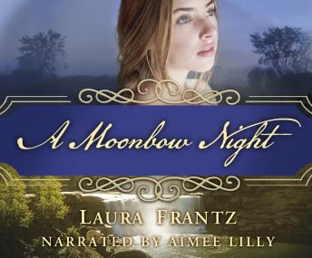 Download Moonbow Night by Laura Frantz