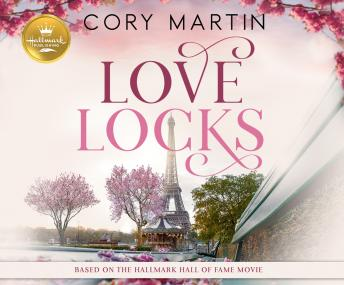Download Love Locks: Based on the Hallmark Channel Original Movie by Cory Martin