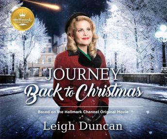 Download Journey Back to Christmas: Based on the Hallmark Channel Original Movie by Leigh Duncan