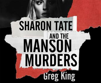 Download Sharon Tate and the Manson Murders by Greg King