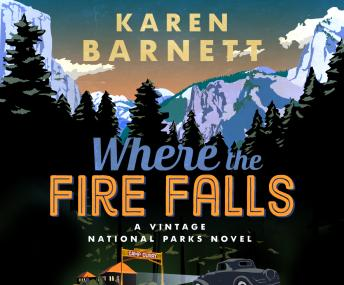Download Where the Fire Falls by Karen Barnett
