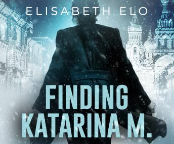 Download Finding Katarina M. by Elisabeth Elo
