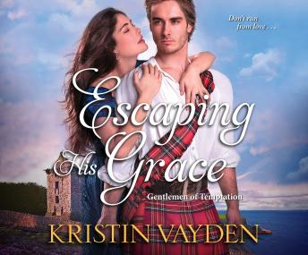 Escaping His Grace, Kristin Vayden