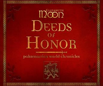 Deeds of Honor, Elizabeth Moon