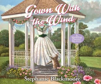 Gown with the Wind, Stephanie Blackmoore