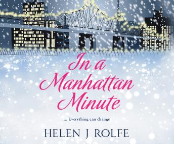 In a Manhattan Minute, Helen J. Rolfe