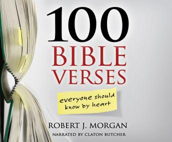 Download 100 Bible Verses Everyone Should Know By Heart by Robert J. Morgan