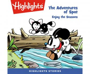 The Adventures of Spot: Enjoy the Seasons