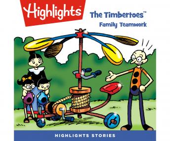 The Timbertoes: Family Teamwork